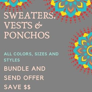 Sweaters, dusters, ponchos  vests